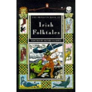 Irish Folktales (Penguin Folklore Library)