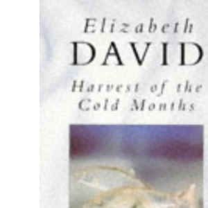 Harvest of the Cold Months: The Social History of Ice and Ices (Penguin Cookery Library)