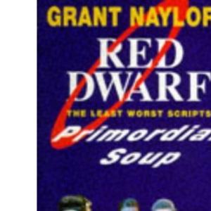 Primordial Soup: Red Dwarf Scripts