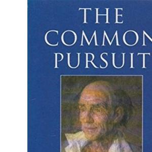 The Common Pursuit (Penguin Literary Criticism)