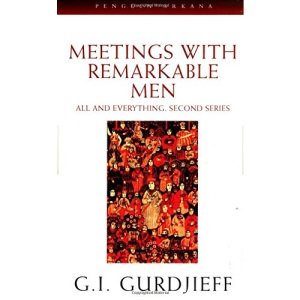 Meetings with Remarkable Men: All and everything. 2nd Series