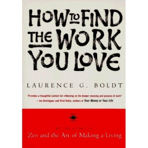 How to Find the Work You Love (Arkana)