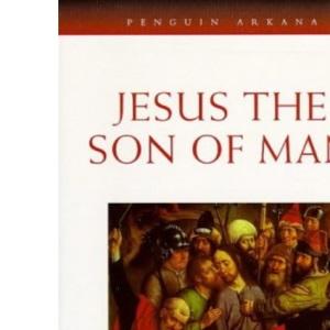 Jesus, the Son of Man (Arkana)