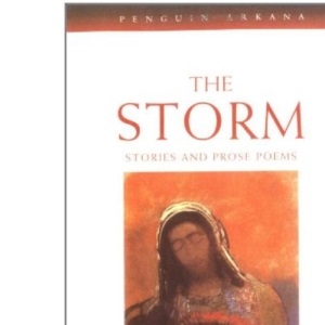 The Storm: Stories and Prose Poems (Arkana)