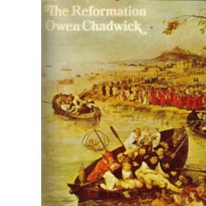 The Reformation (Pelican History of the Church)