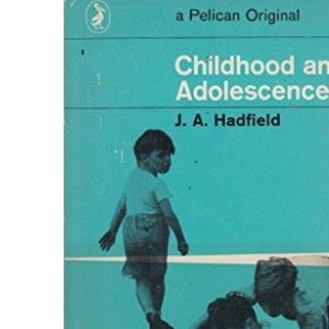 Childhood and Adolescence (Pelican)