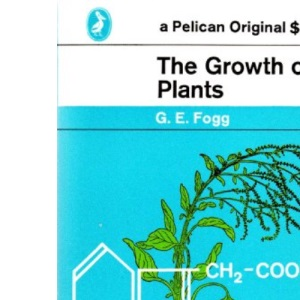 The Growth of Plants (Pelican)