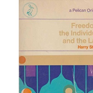 Freedom, the Individual and the Law (A Pelican original)