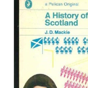 A History of Scotland (Pelican)