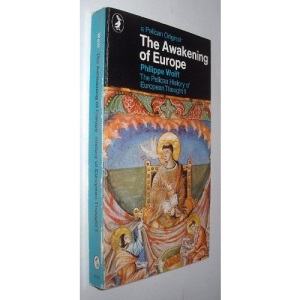 Pelican History of European Thought: The Awakening of Europe v. 1