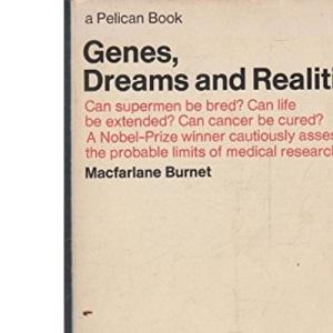 Genes, Dreams and Realities (Pelican)