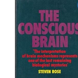 The Conscious Brain (Pelican)