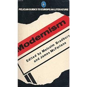 The Pelican Guide to European Literature,Vol.5: Modernism 1890-1930 (Pelican Guides to European Literature)