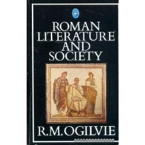 Roman Literature And Society (Pelican S.)