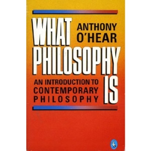 What Philosophy is: Introduction to Contemporary Philosophy (Pelican)