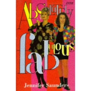 Absolutely Fabulous: The Scripts (BBC)