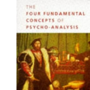 The Four Fundamental Concepts of Psychoanalysis (Penguin Psychology)