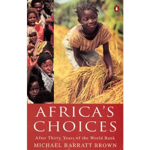 Africa's Choices: After Thirty Years of the World Bank (Penguin economics)