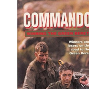 Commando: Winning the Green Beret (BBC Books)
