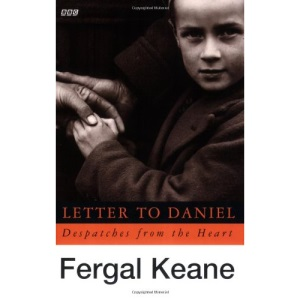 Letter to Daniel: Despatches from the Heart (BBC)