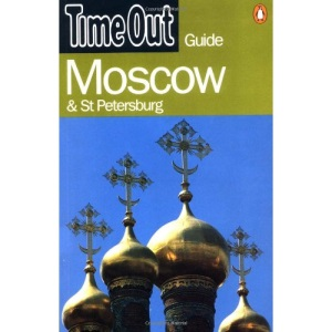 Time Out Moscow and St.Petersburg Guide (Time Out Guides)