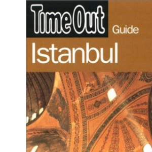 Time Out Istanbul Guide (Time Out Guides)