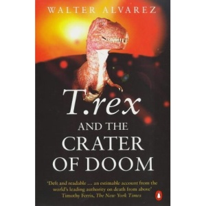 T.Rex and the Crater of Doom (Penguin Press Science)