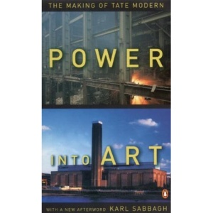 Power into Art: the Making of Tate Modern