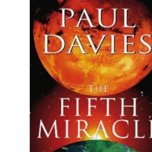 The Fifth Miracle: Search for the Origins of Life (Penguin Press Science)