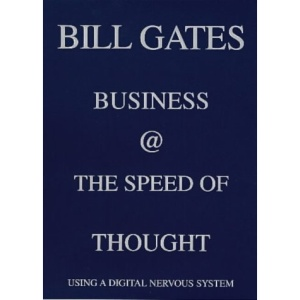 Business at the Speed of Thought: Using a Digital Nervous System (Penguin business)