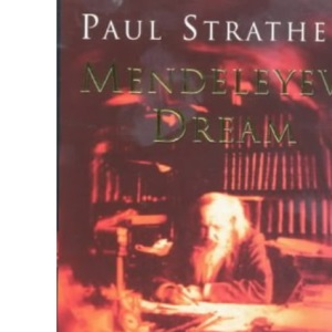 Mendeleyev's Dream: The Quest for the Elements