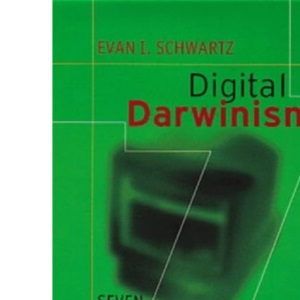 Digital Darwinism: Seven Breakthrough Business Strategies For Surviving in the Cutthroat Web Economy: Seven Breakthrough Strategies for Surviving in ... Web Economy (Penguin Business Library)
