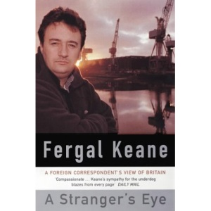 A Stranger's Eye: A Foreign Correspondent's View of Britain