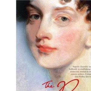 The Princess and the Politicians: Sex, Intrigue and Diplomacy, 1812-40