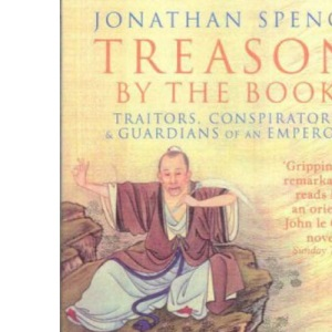 Treason by the Book: Traitors, Conspirators and Guardians of an Emperor (Penguin history)