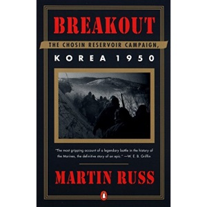 Breakout: the Chosin Reservoir Campaign: Korea 1950