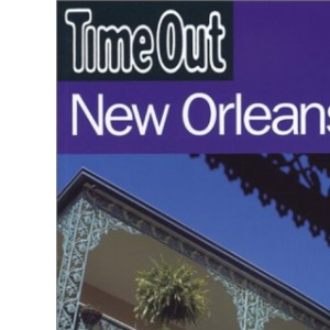 Time Out New Orleans Guide (Time Out Guides)