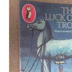 The Luck of Troy (Puffin Books)