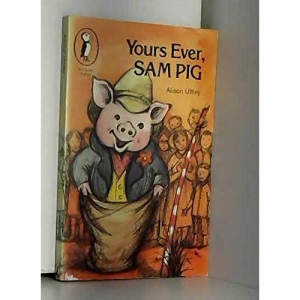 Yours Ever,Sam Pig (Young Puffin Books)