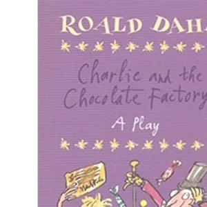 Charlie and the Chocolate Factory: Plays for Children (Puffin Books)