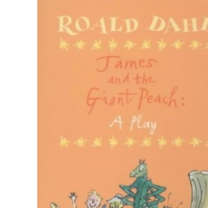 James and the Giant Peach: A Play (Puffin Books)