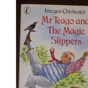 Mr Teago And the Magic Slippers (Puffin Books)