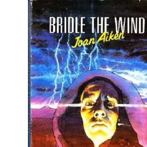 Bridle the Wind (Puffin Story Books)