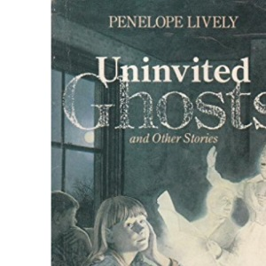 Uninvited Ghosts and Other Stories (Puffin Story Books)