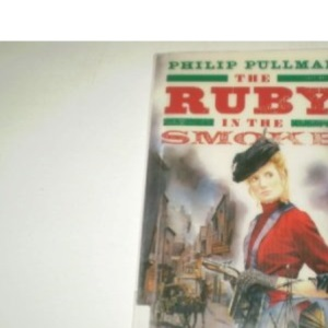 The Ruby in the Smoke (Puffin Books)