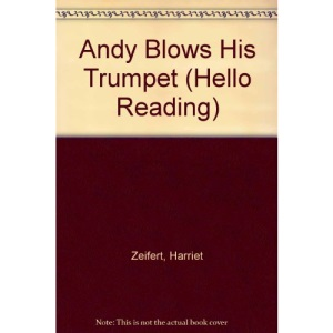 Andy Blows His Trumpet (Hello Reading)