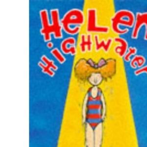 Helen Highwater (Puffin Books)