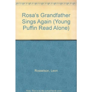 Rosa's Grandfather Sings Again (Young Puffin Read Alone)
