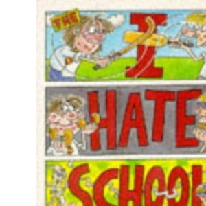 The I-hate School Survival Guide: An A-Z of School Life (Puffin Books)