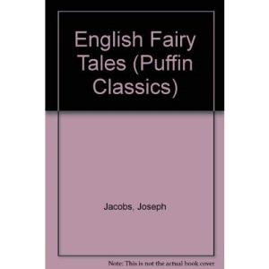 English Fairy Tales (Puffin Classics)